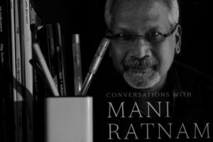 Revolutionary Directors of Indian Cinema - Mani Ratnam