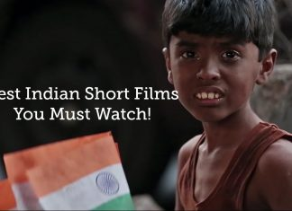 Best Indian Short Films You Must Watch