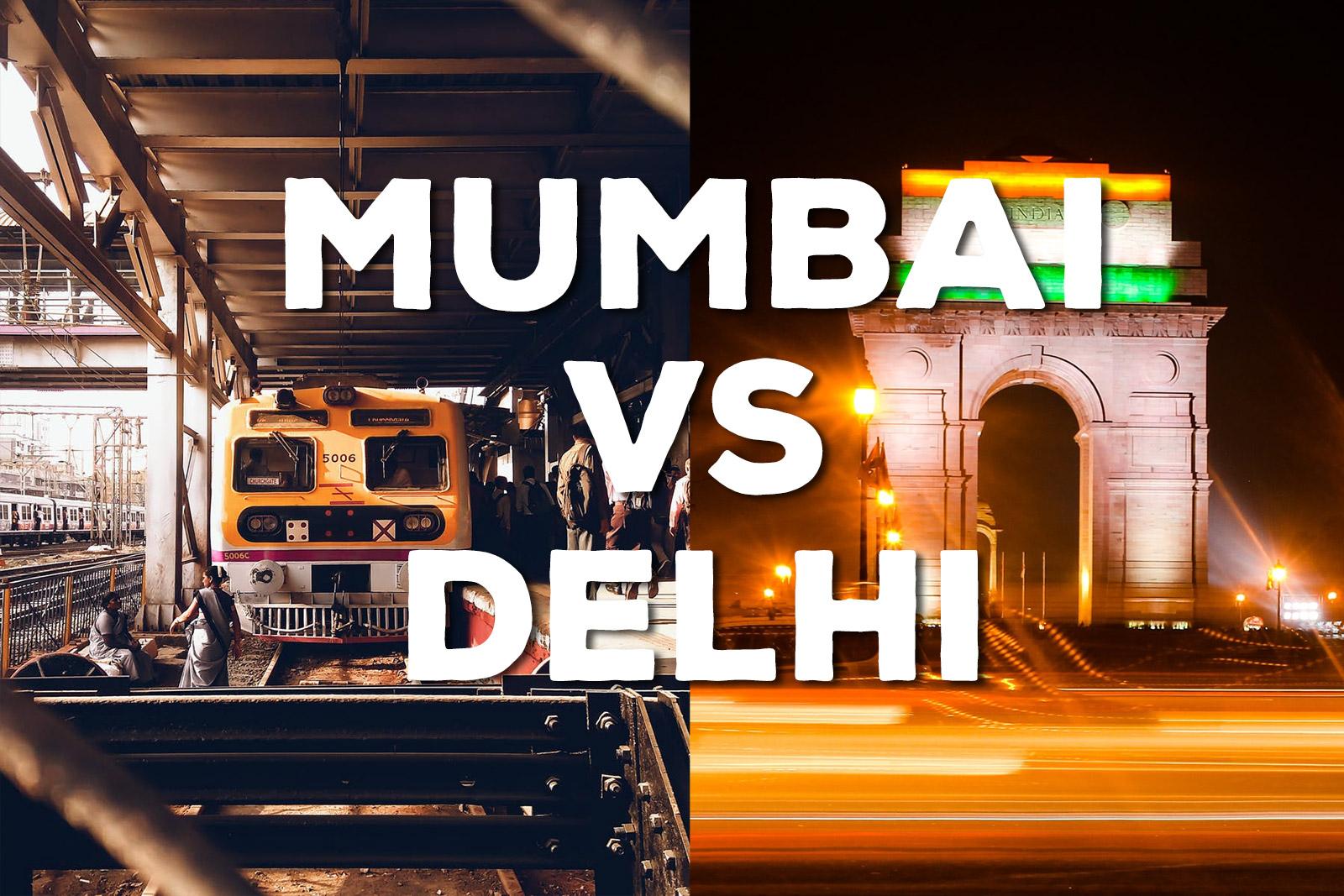Mumbai-vs-Delhi